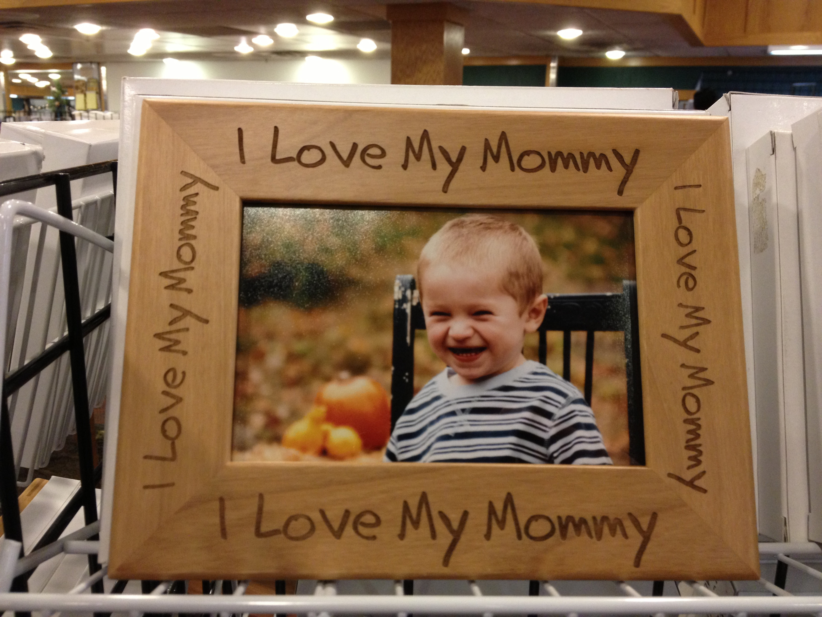 I Love My Mommy Frame Available In 4 X 6 Or 5 X 7 Sizes